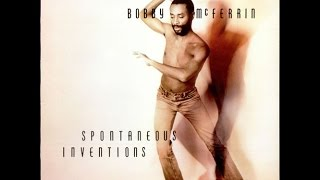 Bobby Mcferrin  - Spontaneous Inventions (Full Show)