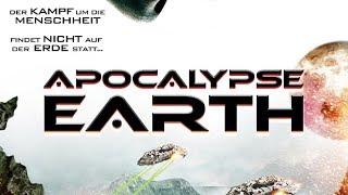 Apocalypse Earth (2013) [SciFi]   ganzer Film (deutsch)