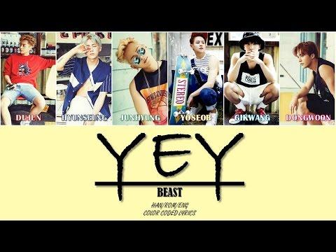 YeY - BEAST (비스트) [Han/Rom/Eng] Color Coded Lyrics
