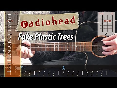 Radiohead - Fake Plastic Trees | guitar lesson