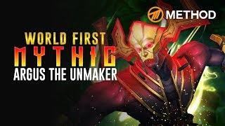 Method VS Argus the Unmaker - WORLD FIRST Mythic Antorus the Burning Throne