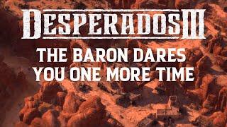 Desperados III - Free Baron's Challenges Update #3