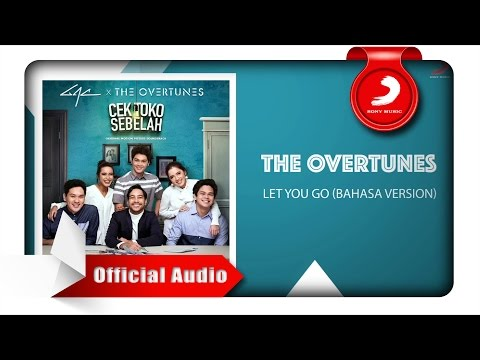 TheOvertunes - Let You Go (Bahasa Version) [Official Audio Video]