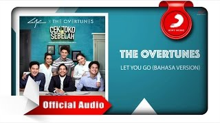 Video TheOvertunes - Let You Go (Bahasa Version) [Official Audio Video] download MP3, 3GP, MP4, WEBM, AVI, FLV Juli 2018