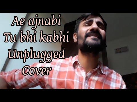 Ae Ajnabi Tu Bhi Kabhi Unplugged Cover | Subodhh Sharma | Dil Se | Udit Narayan