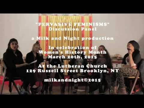PERVASIVE FEMINISM - A MILK AND NIGHT EVENT