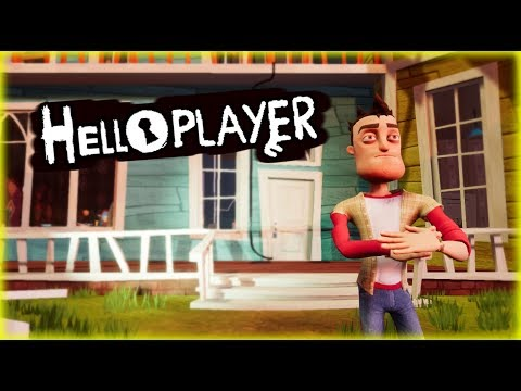 HELLO PLAYER | Hello Neighbor Mod