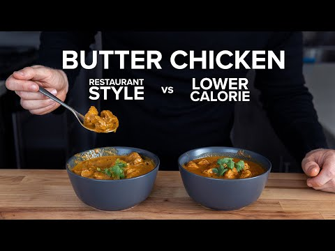 How To Make Lower Calorie Butter Chicken That Still Tastes Good Youtube