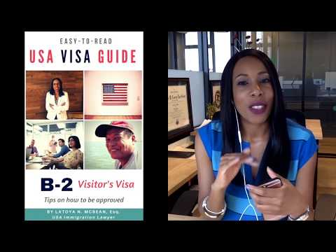 Immigration 101 (B-2 Visitor's Visa to the USA)