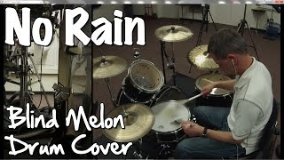 Blind Melon - No Rain Drum Cover (with brushes intro)