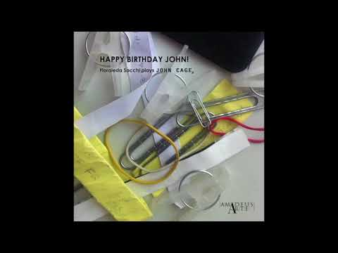 Life and Death - Postcards from Heaven [Happy Birthday John! Audio Streaming John Cage, Floraleda]