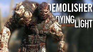 Dying Light | Easiest Way's To Beat 'The Demolisher' [Tutorial]
