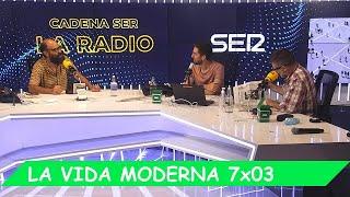 La Vida Moderna | 7x03 | El prólogo