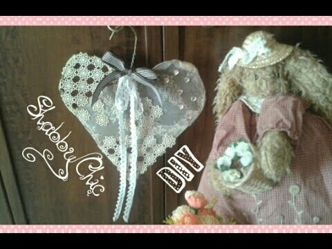 Cuore Shabby Chic, FAI DA TE - YouTube