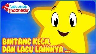 Download Lagu Bintang Kecil dan Lagu Anak Lainnya | Lagu Anak Indonesia| Nursery Rhymes| وميض وميض نجمة صغيرة