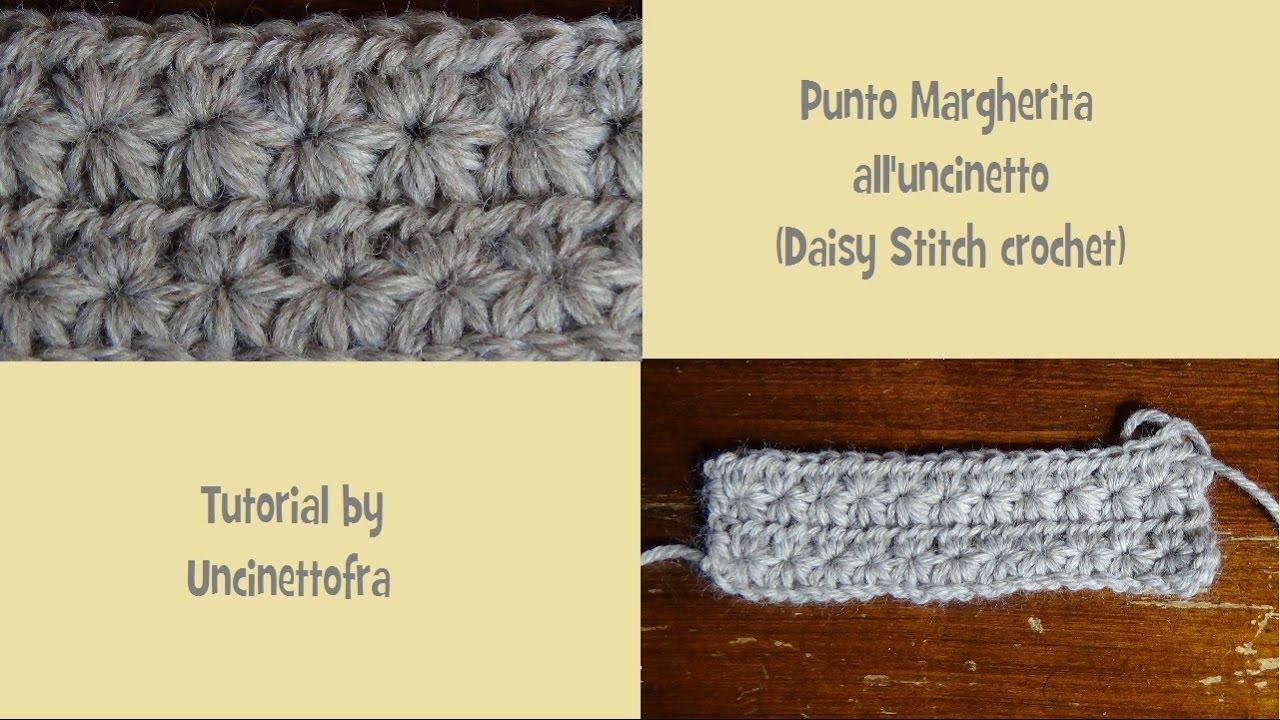 Punto Margherita Alluncinetto Daisy Stitch Crochet Youtube