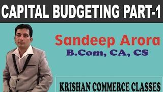 Capital Budgeting lecture in Hindi Part-1 for CA-IPCC- CA-Final- CMA Inter-Final at KCC