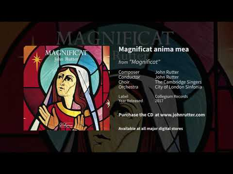 Magnificat anima mea - John Rutter, The Cambridge Singers, City of London Sinfonia