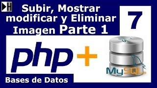 Subir, Mostrar, Modificar y Eliminar una Imagen en MySQL desde PHP Parte 1