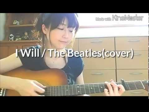 I Will / The Beatles(cover)