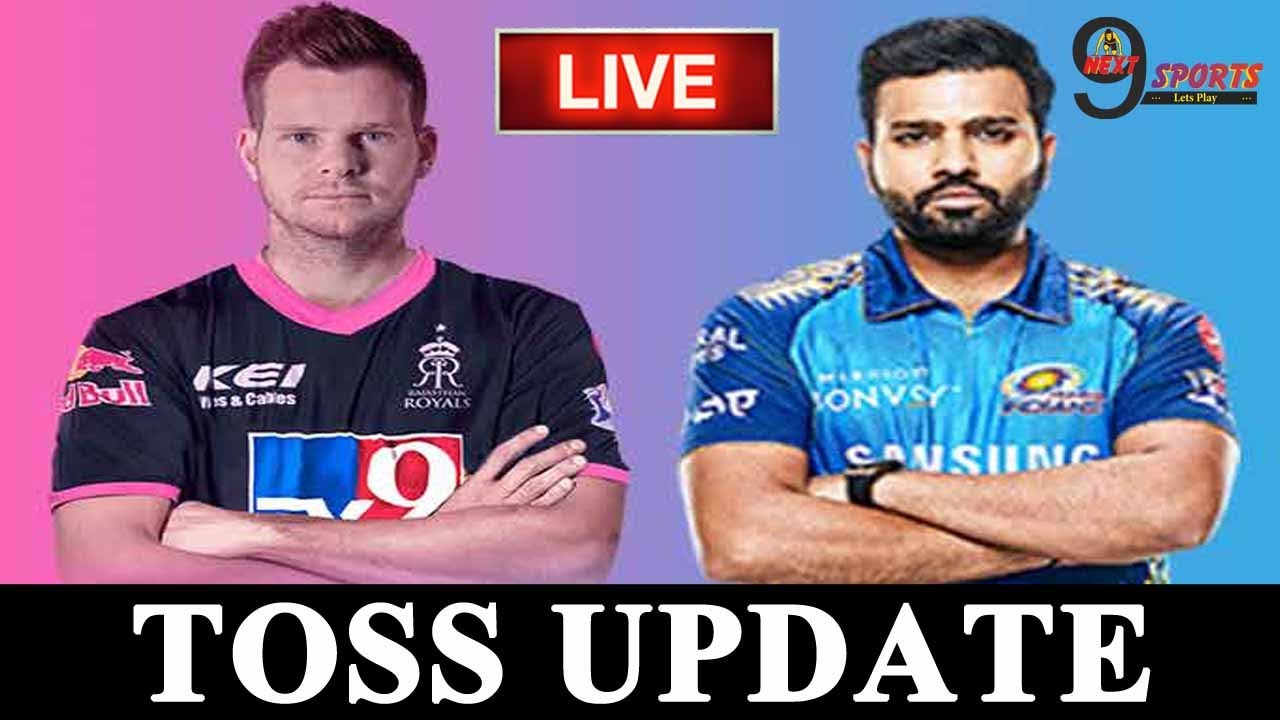 Rajasthan vs Mumbai, TOSS UPDATE, 45th Match - Live Cricket Score, Commentary