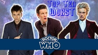 Top 10 WORST Doctor Who Stories (New Series)