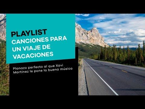 Canciones Para Un Viaje De Vacaciones