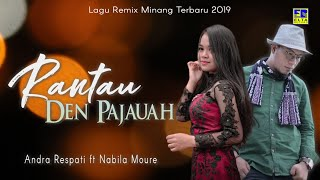 Download lagu Andra RespatiNabila Moure Rantau Den Pajauah  MP3