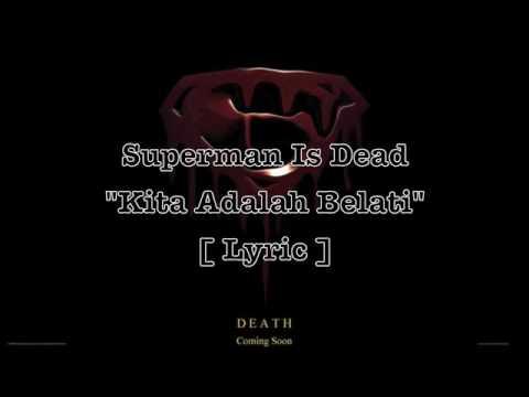 Superman isdead kita adalah belati