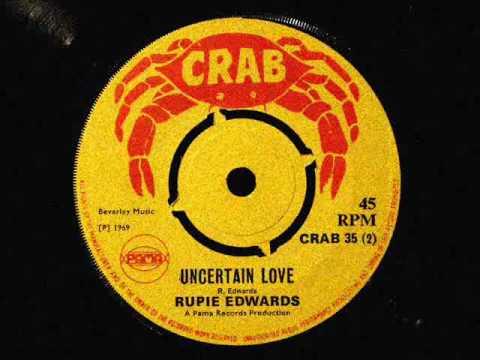 Rupie Edwards - Uncertain love