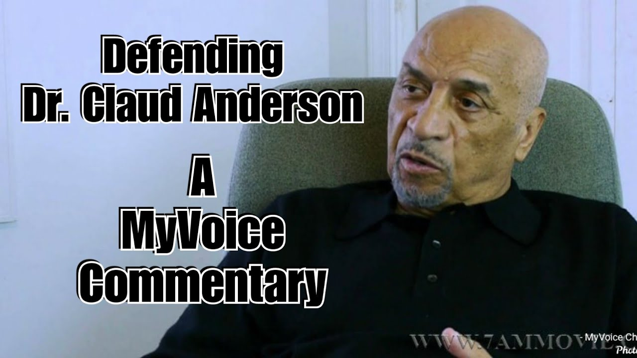 Defending Dr. Claud Anderson