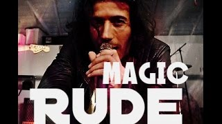 RUDE | MAGIC | SUB. ESPAÑOL | VIDEO OFICIAL [HD] (LETRA)