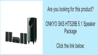 ONKYO SKS HT528B 5.1 Speaker Package
