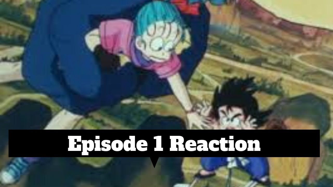Dragon Ball Blind Reaction Episode 1 English Dubbed Redirect