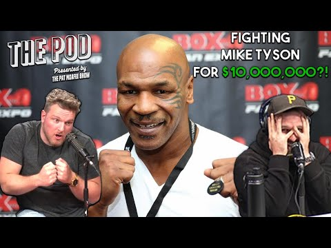 Would You Fight Mike Tyson For $10,000,000?