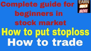 how to trade and use stoploss in stock market - full guide for beginners
