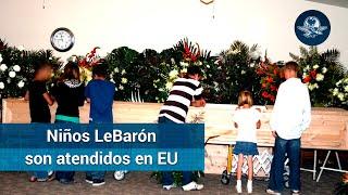 Niños LeBarón están traumatizados; estuvieron junto a sus madres muertas
