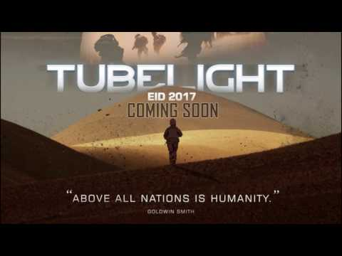 Thumbnail: TUBELIGHT Trailer 2017 I 灯管 拖车 I ट्यूब लाइट I First Look I Salman Khan I Zhu Zhu I FAN MADE