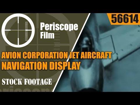 AVION CORPORATION  JET AIRCRAFT NAVIGATION DISPLAY  INDUSTRIAL FILM 56614