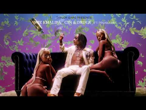 Wiz Khalifa - Gin & Drugs feat. Problem [Official Audio]
