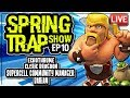 LIVE INTERVIEW WITH SUPERCELL COMMUNITY MANAGER DARIAN | SPRING TRAP SHOW ep 10 | Clash of Clans