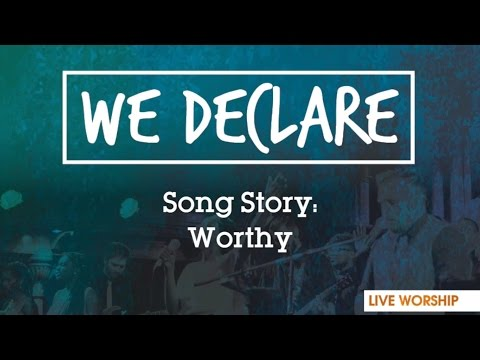 Song Story: Worthy