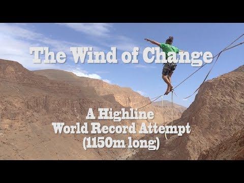 The Wind of Change - A Highline World Record Attempt (1150m)
