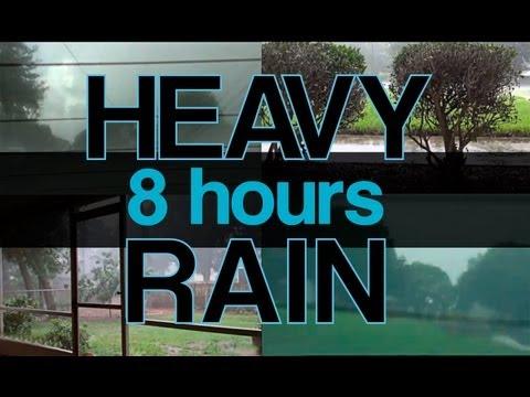 """""""Heavy Rain Sounds"""" 8hrs Natural Sounds """"Sleep Video"""" 'Rain Sounds' Rainfall - Fall Asleep Fast"""