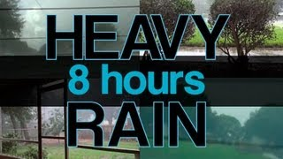"""Heavy Rain Sounds"" 8hrs Natural Sounds ""Sleep Video"""