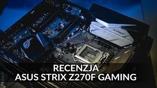 Recenzja Asus Strix Z270F Gaming
