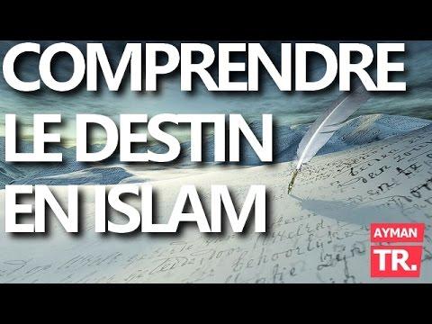Le DESTIN EN ISLAM expliqué SIMPLEMENT