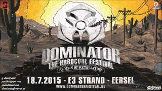 Dominator 2015 - Riders Of Retaliation | Arms Depot | N-Vitral Live