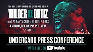 Wilder vs Ortiz II - Undercard Press Conference - OFFICIAL FULL STREAM