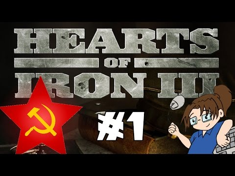 Let's Play Hearts of Iron 3 - Soviet Union #1 [Setup & Technology]
